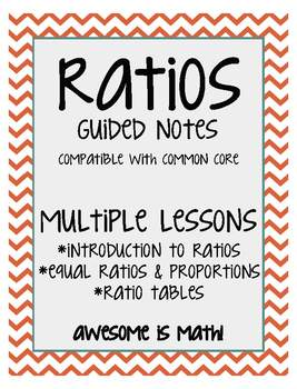 Ratios Guided Notes - Multiple Lessons