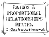 Ratios & Proportional Relationships Review - Classwork and