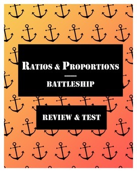 Ratios & Proportions Review and Test