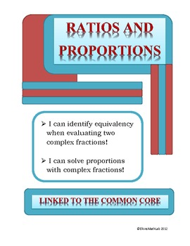 Ratios & Proportions - Complex Fractions Version 2 - Multiply & Divide Fractions