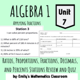 Ratios, Proportions, Fractions, Decimals, and Percents Stations Review and Quiz