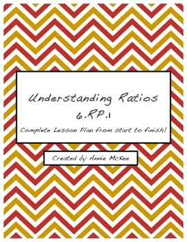 Introduction to Ratios- 6.RP.1: Complete Lesson Plan