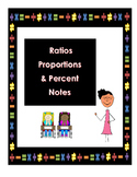 Ratios Proportions, and Percent Interactive Notes