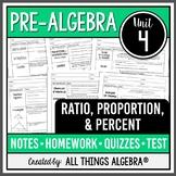 Ratios, Proportions, and Percents (Pre-Algebra Curriculum - Unit 4)