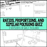 Ratios, Proportions, and Similar Polygons Quiz