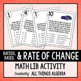 Ratios, Unit Rates, Rate of Change Math Lib - DISTANCE LEARNING