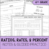 Ratios, Rates, & Percent Notes & Guided Practice | 6th Grade Math