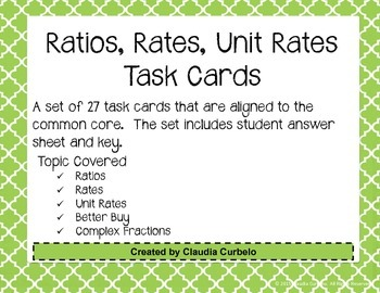 Ratios, Rates, Unit Rates, & Complex Fractions Task Cards