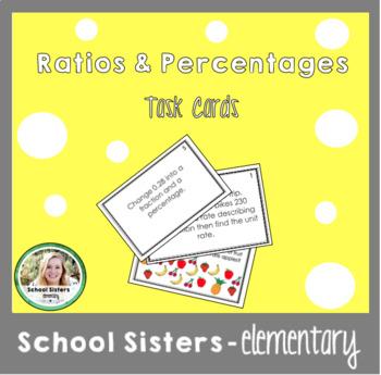 Ratios, Rates, Unit Rates, Percentages, Decimals, Fractions Task Cards