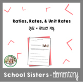 Ratios, Rates, Unit Rates Quiz and Answer Key