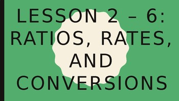 Ratios, Rates, and Conversions