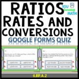 Ratios, Rates, and Conversions - Google Forms Quiz: 20 Problems