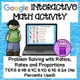 Ratios Rates and Proportions Google Activity TEKS 6.4B 6.4C 6.4D 6.4E 6.5A