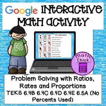 Ratios Rates and Proportions Google Activity TEKS 6.4B 6.4C 6.4D 6.4E 6.5A