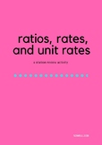 Ratios, Rates, and Unit Rates Review Activity