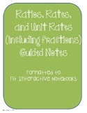 Ratios, Rates, and Unit Rates (including Fractions) Guided Notes