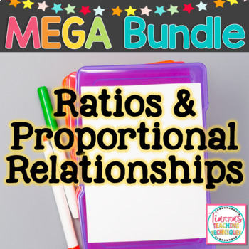 Ratios and Proportional Relationships Unit Bundle