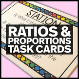 Ratios and Proportional Relationships Task Cards - 6.RP, 7.RP Math Stations