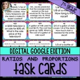 Ratios and Proportional Relationships Task Cards - GOOGLE EDITION