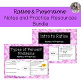 Ratios and Proportions Notes and Practice Resources Bundle