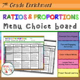 7th Grade Ratios & Proportions Relationships Choice Board –Enrichment Math Menu