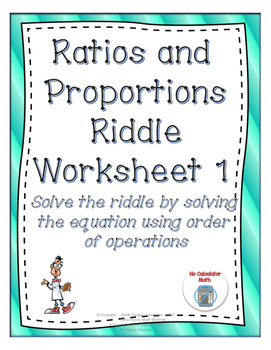 Ratios and Proportions: Solve the Riddle Activity 1