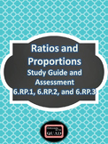 Ratios and Proportions Study Guide and Assessment {6.RP.1, 6.RP.2, 6.RP.3}