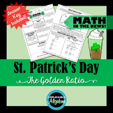 Ratios and Proportions - The Golden Ratio - St. Patrick's Day - Math in the News
