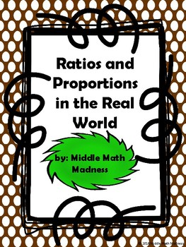 Ratios and Proportions in the Real World