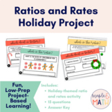 Ratios and Rates Holiday/Christmas Project