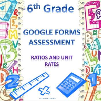 6th Grade Ratios and Unit Rates Google Forms Assessment