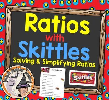Ratios with Skittles Solving and Simplifying Ratios Worksheet Activity