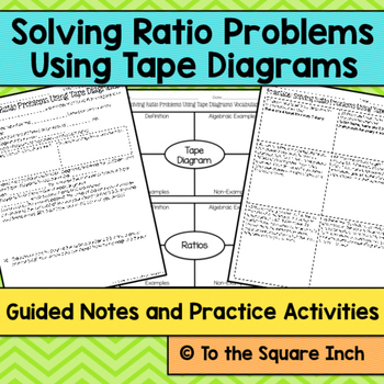 Ratios with Tape Diagrams Notes