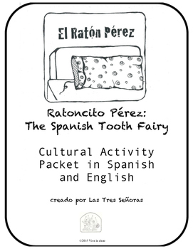 Ratoncito Pérez: The Spanish Tooth Fairy Cultural Activity Packet
