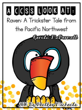 raven a trickster tale from the pacific northwest by heather micheals