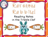Ravenous Rabbits! Game: Reading Notes in the Treble Clef