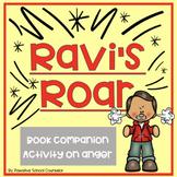 Ravi's Roar: A Book Companion Lesson on Anger Managment
