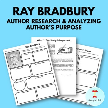 Ray Bradbury - Author Study Worksheet, Author's Purpose, Author Research, Bio