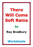 "Ray Bradbury ""There Will Come Soft Rains"" worksheets"