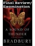 """Ray Bradbury's """"A Sound of Thunder"""" Final Examination"""