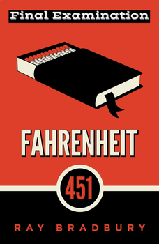 "Ray Bradbury's ""Fahrenheit 451"" Final Exam (100 Multiple C"