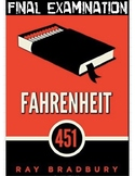 "Ray Bradbury's ""Fahrenheit 451"" Final Exam"