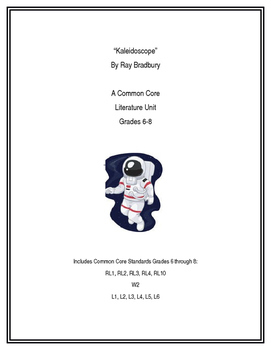 Ray Bradbury's Kaleidoscope Common Core Literature Unit
