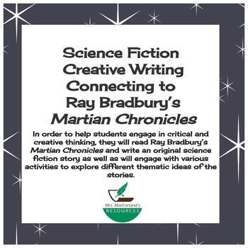 Ray Bradbury's Martian Chronicles:  Science Fiction Creative Writing