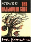 "Ray Bradbury's ""The Halloween Tree"" Final Exam"