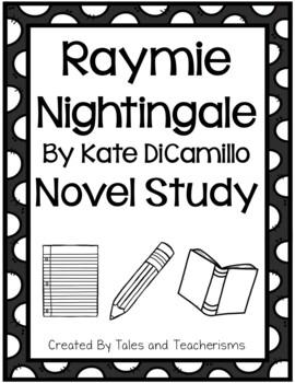 Raymie Nightingale by Kate DiCamillo Novel Study