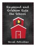 Raymond and Graham Rule the School Novel Activities