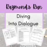 Raymond's Run - Close Reading/Diving into Dialogue