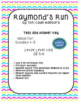 Raymond's Run Higher Level Test with 20 multiple choice and Key