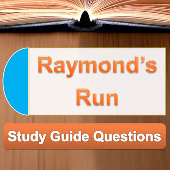 Raymond's Run - Study Guide Questions